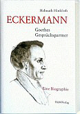 Anregende Eckermann-Biographie, 2014