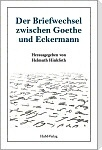 Briefe Goethe Eckermann